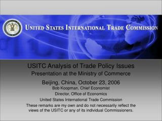 USITC Analysis of Trade Policy Issues Presentation at the Ministry of Commerce