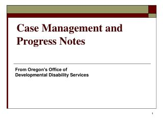 Case Management and Progress Notes