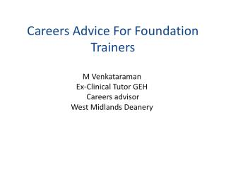 Careers Advice For Foundation Trainers
