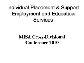 Individual Placement & Support Employment and Education Services