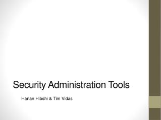Security Administration Tools