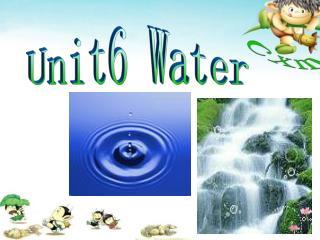 Unit6 Water
