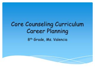 Core Counseling Curriculum Career Planning