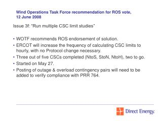 Wind Operations Task Force recommendation for ROS vote, 12 June 2008