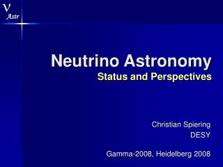 Neutrino Astronomy Status and Perspectives