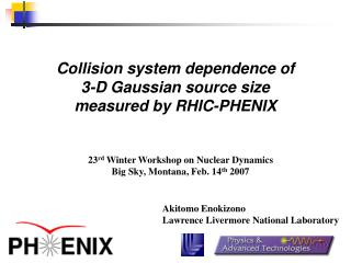 Collision system dependence of 3-D Gaussian source size measured by RHIC-PHENIX