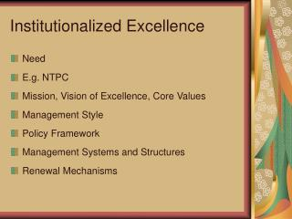 Institutionalized Excellence