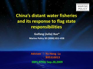 China's distant water fisheries and its response to flag state responsibilities