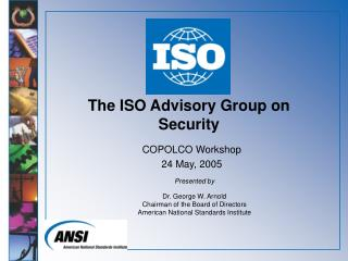 The ISO Advisory Group on Security