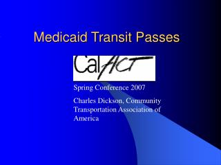 Medicaid Transit Passes