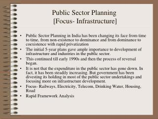 Public Sector Planning  [Focus- Infrastructure]