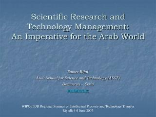 Scientific Research and Technology Management: An Imperative for the Arab World