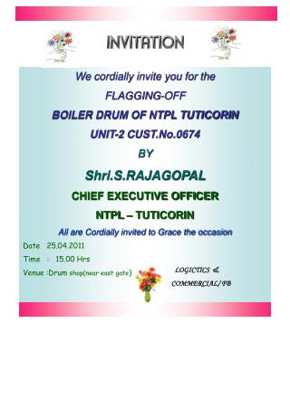 PPT We cordially invite you for the FLAGGINGOFF BOILER DRUM OF