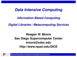 Data Intensive Computing Information Based Computing Digital Libraries / Metacomputing Services
