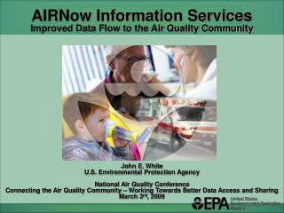 AIRNow Information Services Improved Data Flow to the Air Quality Community