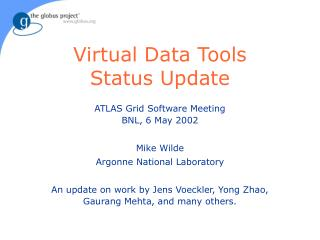 Virtual Data Tools Status Update