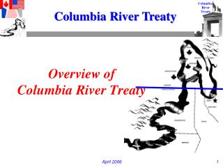 Overview of  Columbia River Treaty