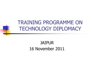 TRAINING PROGRAMME ON  TECHNOLOGY DIPLOMACY