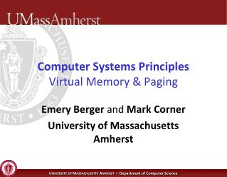 Computer Systems Principles Virtual Memory & Paging