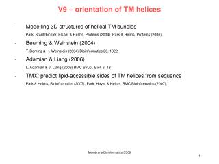 V9  –  orientation of TM helices