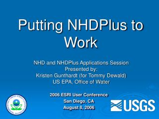 Putting NHDPlus to Work