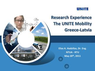 Research Experience The UNITE  Mobility  Greece-Latvia