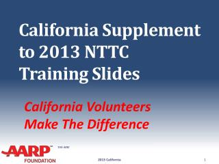 California Supplement to 2013 NTTC Training Slides