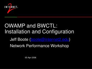 OWAMP and BWCTL: Installation and Configuration