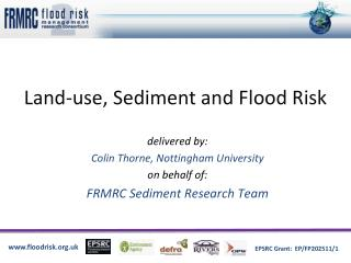 Land-use, Sediment and Flood Risk