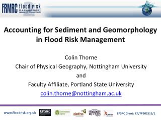 Accounting for Sediment and Geomorphology  in Flood Risk Management