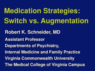 Medication Strategies: Switch vs. Augmentation