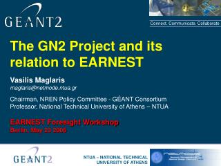 The GN2 Project and its relation to EARNEST