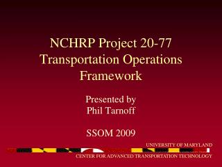 NCHRP Project 20-77 Transportation Operations Framework