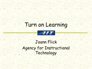 Turn on Learning