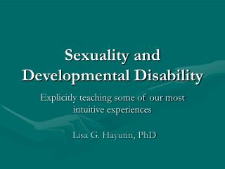 Sexuality and Developmental Disability