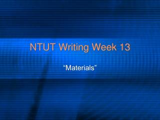 NTUT Writing Week 13