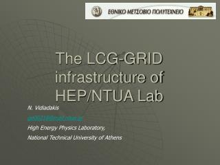 The LCG-GRID infrastructure of HEP/NTUA Lab