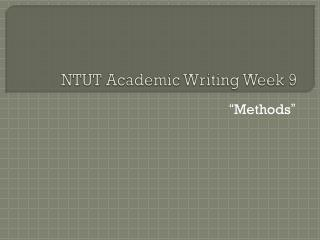 NTUT Academic Writing  Week 9