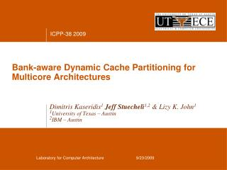 Bank-aware Dynamic Cache Partitioning for Multicore Architectures