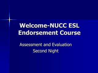 Welcome-NUCC ESL Endorsement Course