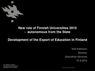 Kati Kettunen  Director Education Services 27.9.2010