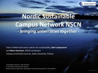 Nordic Sustainable Campus Network NSCN - bringing universities together -