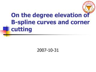 On the degree elevation of B-spline curves and corner cutting