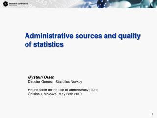 Administrative sources and quality of statistics
