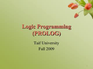 Logic Programming (PROLOG)