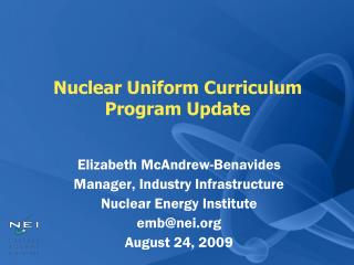 Nuclear Uniform Curriculum Program Update