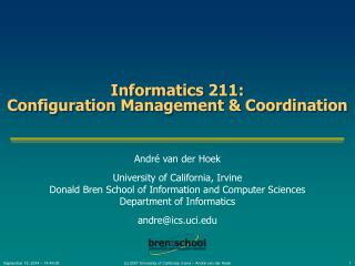 Informatics 211: Configuration Management & Coordination