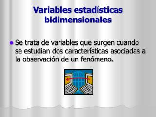 Variables estadísticas bidimensionales