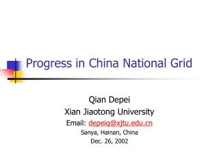 Progress in China National Grid