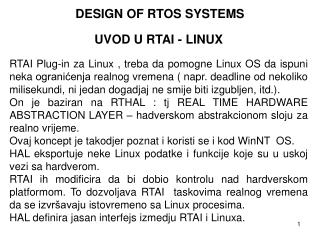 DESIGN OF RTOS SYSTEMS